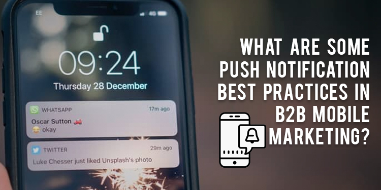 Best Practice in B2B push notification marketing